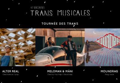 Tournée des Trans : Alter Real + Meloman & Màni + Moundrag • ven 29.11